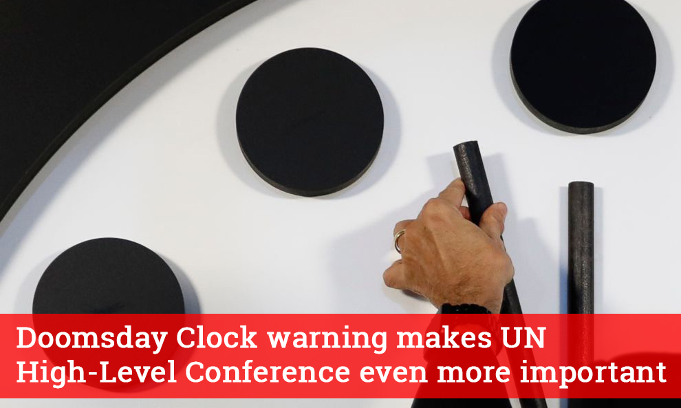 Doomsday clock warning makes UN High Level Conference even more important